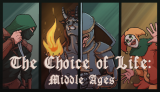 The Choice of Life: Middle Ages — DevTribe: инди-игры, разработка, сообщество